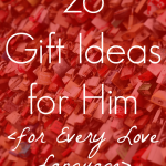 26 Gifts For Him: For All Five Love Languages