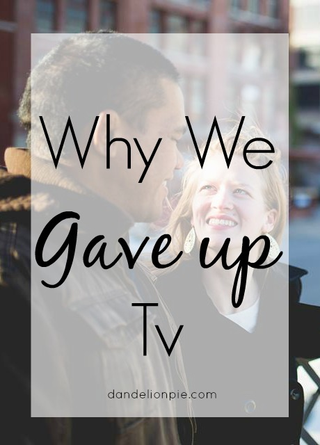 Why We Gave Up TV