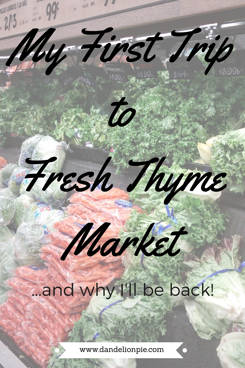 Fresh Thyme Market: My First Trip, and Why I'll Be Back