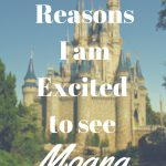 7 Reasons I Can't Wait to See Moana