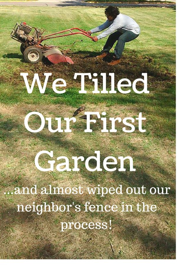 We Tilled Our First Garden #garden #newlywed #newlywedprobs #plant #planting #herb #tiller #story #humor #blog