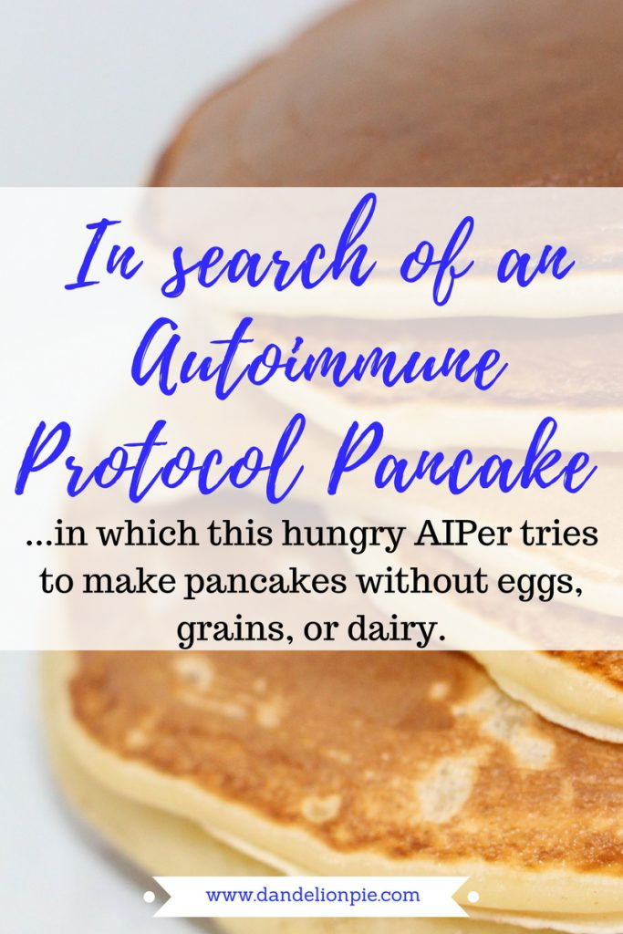 In Search of an Autoimmune Protocol Pancake #aip #paleo #autoimmune #protocol #autoimmuneprotocol