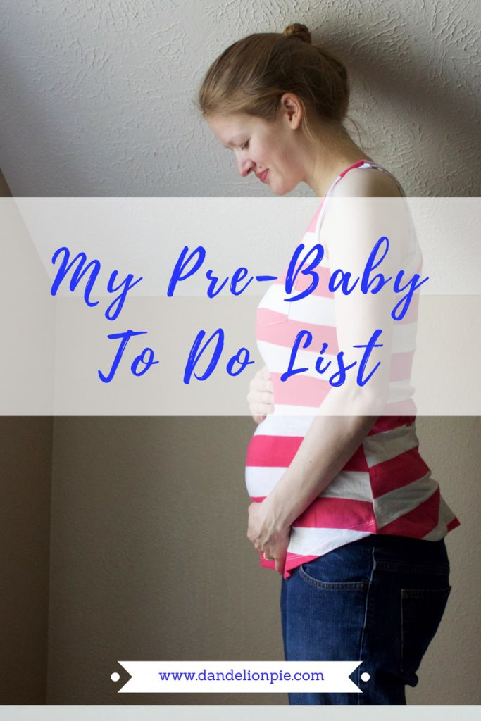 My Pre Baby To Do List