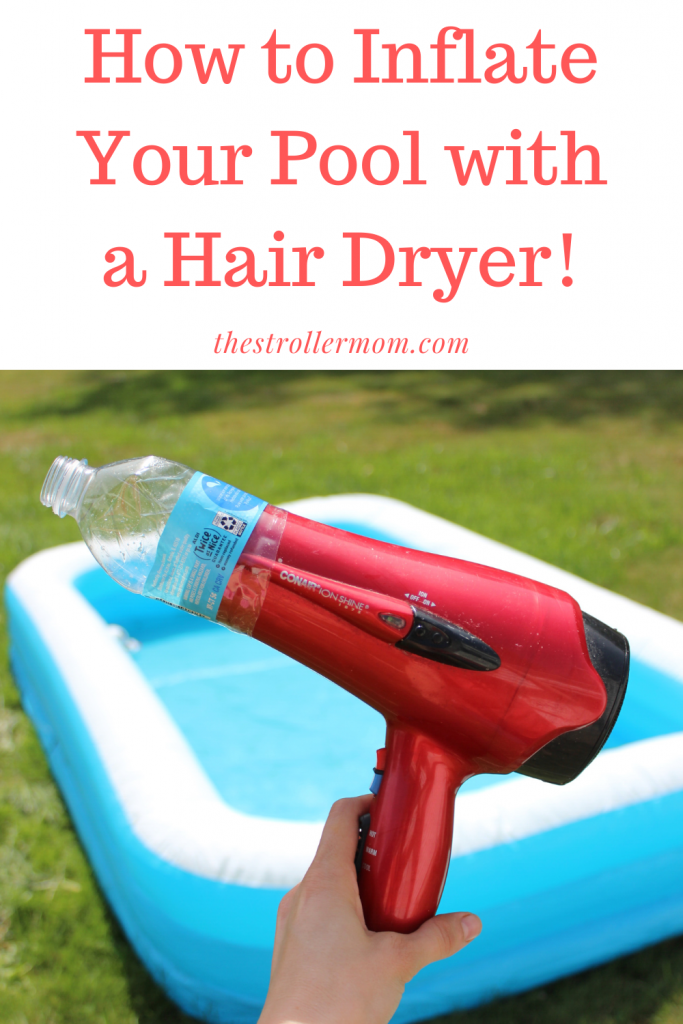 You can inflate your pool with a hair dryer! Here's how...