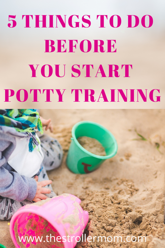 5 Things to Do Before You Start Potty Training Your Child