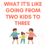 Going From Two to Three Kids