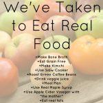 13 Steps We've Taken to Eat Real Food