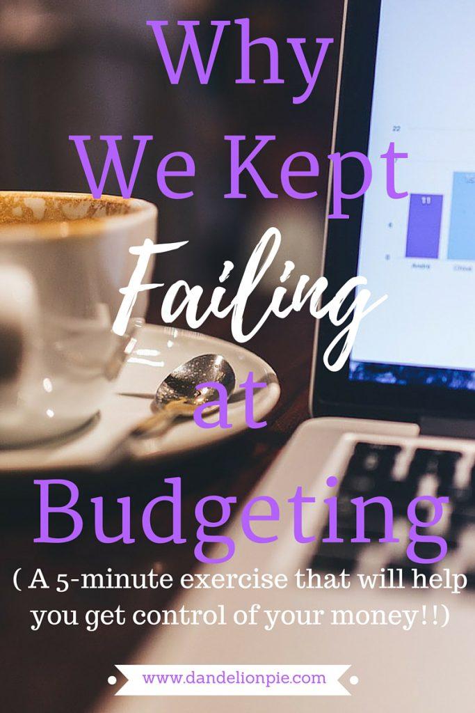 Why We Kept Failing at Budgeting #budget #money #blog #blogger #lifestyleblogger #moneyblog #moneyblogger